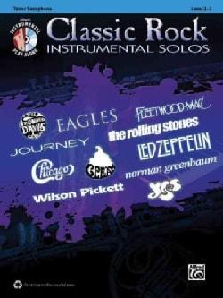 Classic Rock Instrumental Solos: Tenor Saxophone: Level 2-3