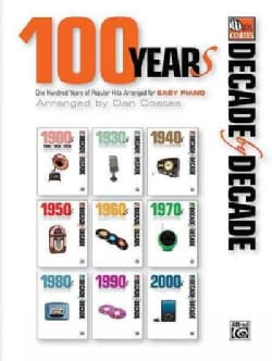 100 Years: One Hundred Years of Popular Hits Arranged for Easy Piano (Paperback)
