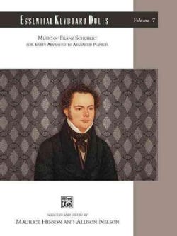 Essential Keyboard Duets: Music of Franz Schubert: For Early Advanced to Advanced Pianists (Paperback)