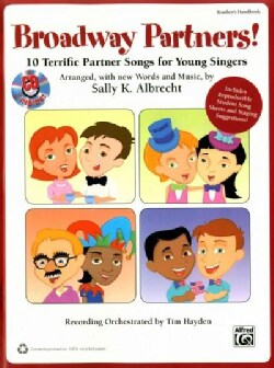 Broadway Partners!: 10 Terrific Partner Songs for Young Singers