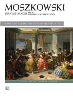 Spanish Dances, Opus 12: For One Piano, Four Hands (Paperback)