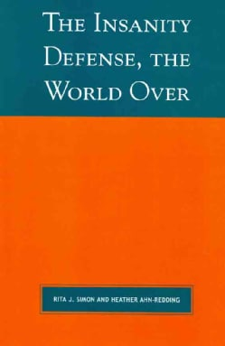 The Insanity Defense, the World Over (Paperback)