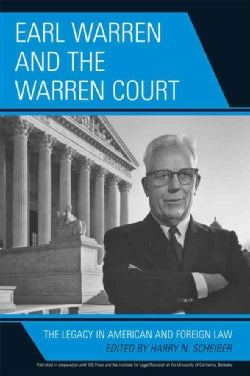 Earl Warren and the Warren Court: The Legacy in American and Foreign Law (Paperback)