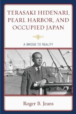 Terasaki Hidenari, Pearl Harbor, and Occupied Japan (Paperback)