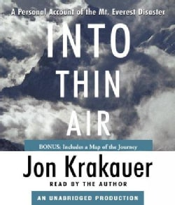 Into Thin Air: A Personal Account of the Mt. Everest Disaster (CD-Audio)
