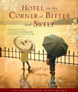 Hotel on the Corner of Bitter and Sweet: A Novel (CD-Audio)
