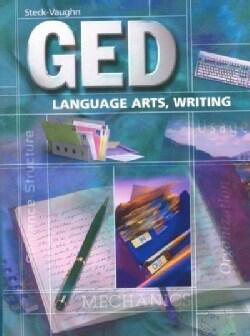Steck-Vaughn Ged: Language Arts, Writing (Paperback)