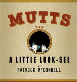 Mutts: A Little Look-See (Paperback)