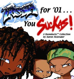 Fresh for '01 You Suckas: A Boondocks Collection (Paperback)