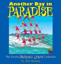 Another Day in Paradise: The Fourth Sherman's Lagoon Collection (Paperback)