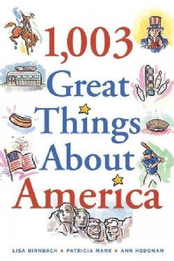 1,003 Great Things About America (Paperback)