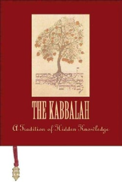 The Kabbalah: A Tradition of Hidden Knowledge (Hardcover)