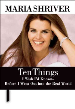 Ten Things I Wish I'd Known - Before I Went Out into the Real World (Hardcover)