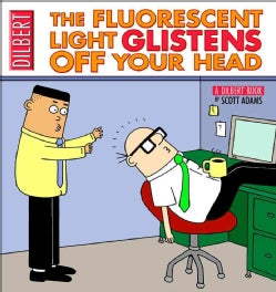 The Fluorescent Light Glistens Off Your Head (Paperback)
