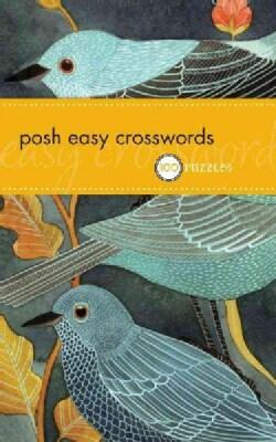 Posh Easy Crosswords: 75 Puzzles (Paperback)