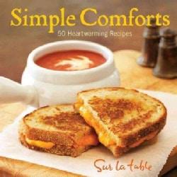 Simple Comforts: 50 Heartwarming Recipes (Hardcover)