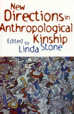 New Directions in Anthropological Kinship (Paperback)