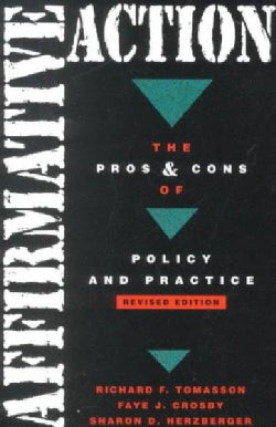 Affirmative Action: The Pros and Cons of Policy Practice (Paperback)