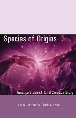 Species of Origins: America's Search for a Creation Story (Paperback)