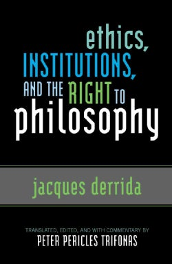 Ethics, Institutions, and the Right to Philsosphy (Paperback)