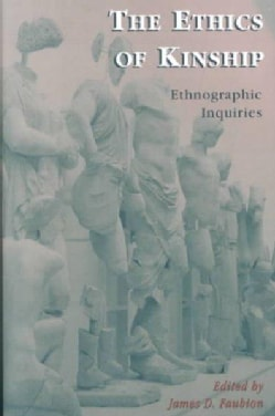 The Ethics of Kinship: Ethnographic Inquiries (Paperback)