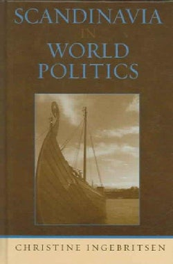 Scandinavia in World Politics (Hardcover)