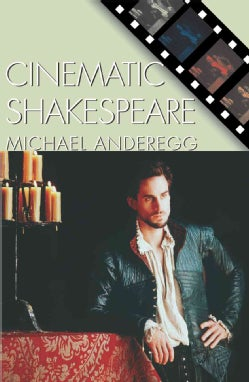 Cinematic Shakespeare (Paperback)