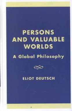 Persons and Valuable Worlds: A Global Philosophy (Hardcover)
