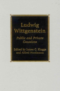Ludwig Wittgenstein: Public and Private Occasions (Hardcover)