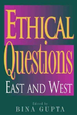 Ethical Questions: East and West (Paperback)