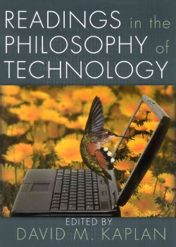 Readings in the Philosophy of Technology (Paperback)