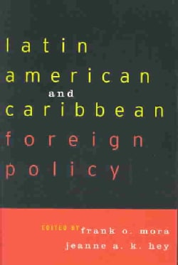 Latin American and Caribbean Foreign Policy (Paperback)
