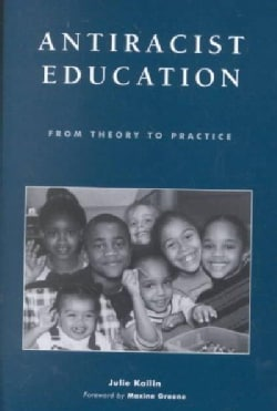 Antiracist Education: From Theory to Practice (Paperback)