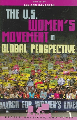 The U.S. Women's Movement In Global Perspective (Paperback)