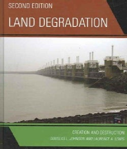 Land Degradation: Creation And Destruction (Hardcover)