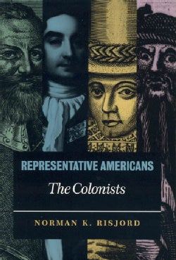 Representative Americans: The Colonists (Paperback)