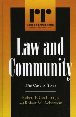 Law and Community: The Case of Torts (Hardcover)