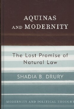 Aquinas and Modernity: The Lost Promise of Natural Law (Hardcover)
