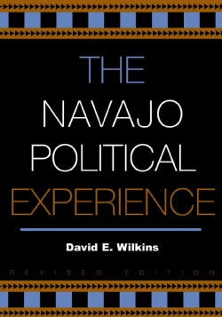 The Navajo Political Experience (Paperback)