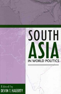South Asia In World Politics (Paperback)