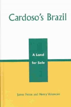 Cardoso's Brazil: A Land for Sale (Hardcover)