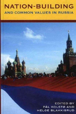 Nation-Building and Common Values in Russia (Hardcover)