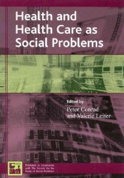 Health and Health Care As Social Problems (Paperback)