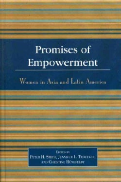 Promises of Empowerment: Women in Asia and Latin America (Hardcover)