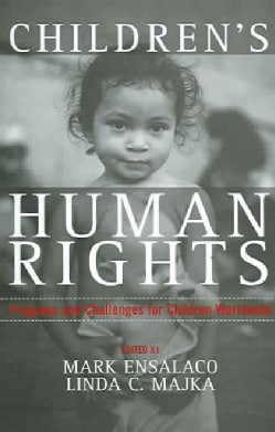Children's Human Rights: Progress And Challenges For Children Worldwide (Paperback)