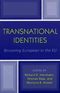 Transnational Identities: Becoming European in the EU (Paperback)