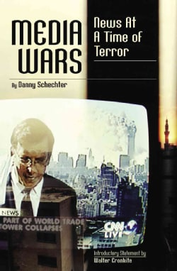 Media Wars: News at a Time of Terror (Paperback)