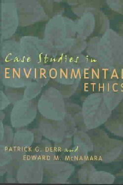 Case Studies in Environmental Ethics (Paperback)