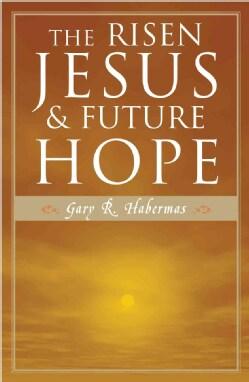 The Risen Jesus & Future Hope (Paperback)