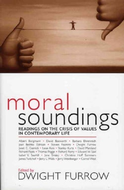 Moral Soundings: Readings on the Crisis of Values in Contemporary Life (Paperback)